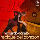 Tango Classics 251: Repique del Corazon/Edgardo Donato