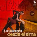 Tango Classics 237: Desde el Alma/Juan d'Arienzo