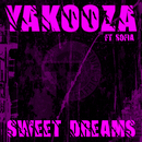 Sweet Dreams 2013 [feat. Sofia]/Yakooza