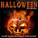 Halloween Song [Mashup Bootleg Mixes]/The Haunted House