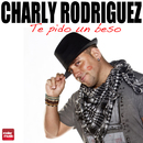 Te Pido un Beso/Charly Rodriguez