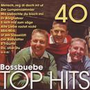 40 Top Hits/Boss Buebe