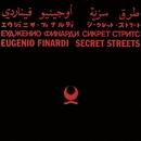 Secret Streets/Eugenio Finardi