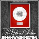 The Platinum Collection: Dinah Washington/Dinah Washington