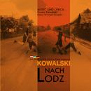 Nach Lodz/Kowalski