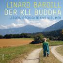 Der Kli Buddha/Linard Bardill