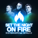 Set the Night on Fire [feat. Gerald G!] (Remixes)/Bodybangers