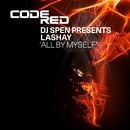 All By Myself/DJ Spen presents LaShay