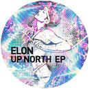 Up North EP/Elon