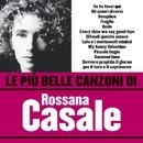 Le più belle canzoni di Rossana Casale/Rossana Casale