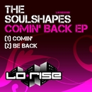 Comin' Back EP/The Soulshapes