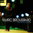 Must Be The Water EP/Marc Broussard