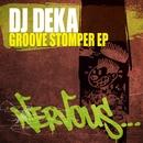 Groove Stomper EP/DJ Deka