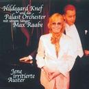 Jene irritierte Auster/Hildegard Knef & Das Palastorchester mit seinem Sänger Max Raabe