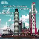 Miracle [feat. Authentic]/Sébastièn Choy