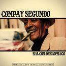 Balcon de Santiago/Compay Segundo