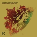 Warrior Dance (Yema Ya) (feat. Shovell)/Copyright