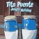 Jungle Holiday/Tito Puente