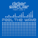 Feel the Wave (feat. Lady V)/Didier Sinclair