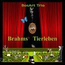 Brahms' Tierleben/BosArt Trio