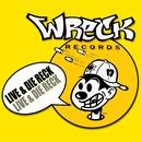 Live & Die Reck/Live & Die Reck