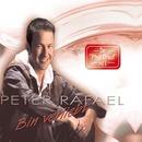 Bin Verliebt/Peter Rafael