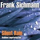 Silent Rain/Frank Sichmann
