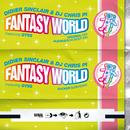 Fantasy World (feat. Gyss)/Didier Sinclair & DJ Chris Pi