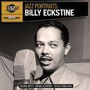 Jazz Portraits: Billy Eckstine (Digitally Remastered)/Billy Eckstine
