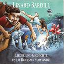 Lieder und Gschichte us em Rucksack vom Andri/Linard Bardill
