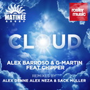 Cloud (feat. Chipper)/Alex Barroso & G-Martin
