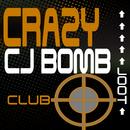 Crazy/CJ Bomb