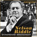 Extraordinary Arrangements/Nelson Riddle and His Orchestra