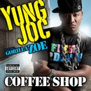 Coffee Shop (feat. Gorilla Zoe)/Yung Joc