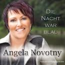 Die Nacht war blau/Angela Novotny