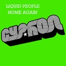 Home Again/Liquid People