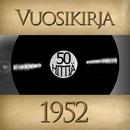 Vuosikirja 1952 - 50 hittiä/Vuosikirja