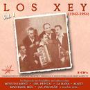 Los Xey [1942 - 1954] (Vol. 1)/Los Xey