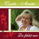 Du fehlst mir/Carla-Anita