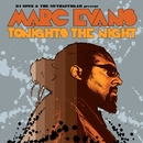 Tonight's The Night/Marc Evans