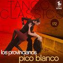 Tango Classics 172: Pico Blanco/Los Provincianos