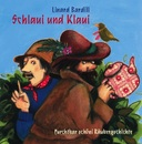 Schlaui und Klaui/Linard Bardill