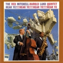Hear Ye!/The Red Mitchell - Harold Land Quintet