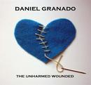 The Unharmed Wounded/Daniel Granado
