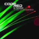 Chant Of The Kariboo/DJ Technic