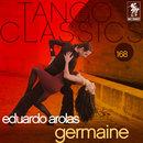 Tango Classics 168: Germaine/Eduardo Arolas