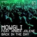 Back In The Day (feat. Amber Jolene)/Mowgli