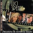 O.S.T. A luci spente/Antonio Sechi