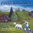 Flöckli, das Geisslein/Karin Glanzmann