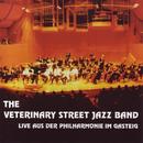 Live aus der Philharmonie im Gasteig/The Veterinary Street Jazz Band